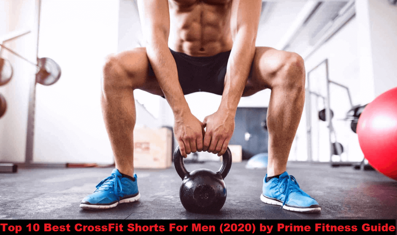 Best CrossFit Shorts For Men - 2020